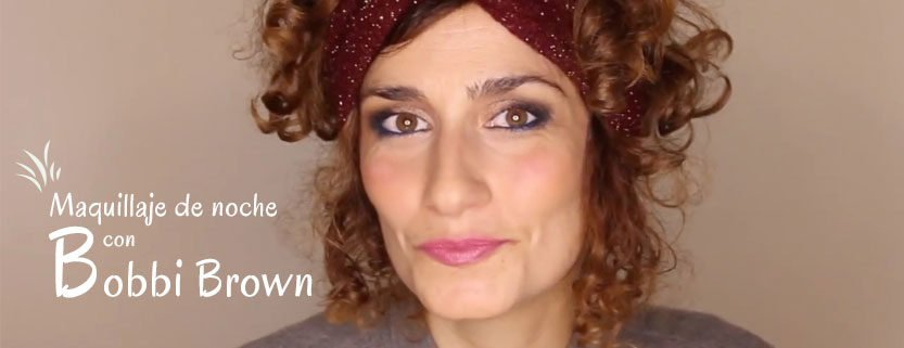 Maquillaje de noche con Bobbi Brown